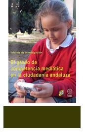 Competencia Mediática Investigación sobre el grado de competencia de la ciudadanía en Andalucía